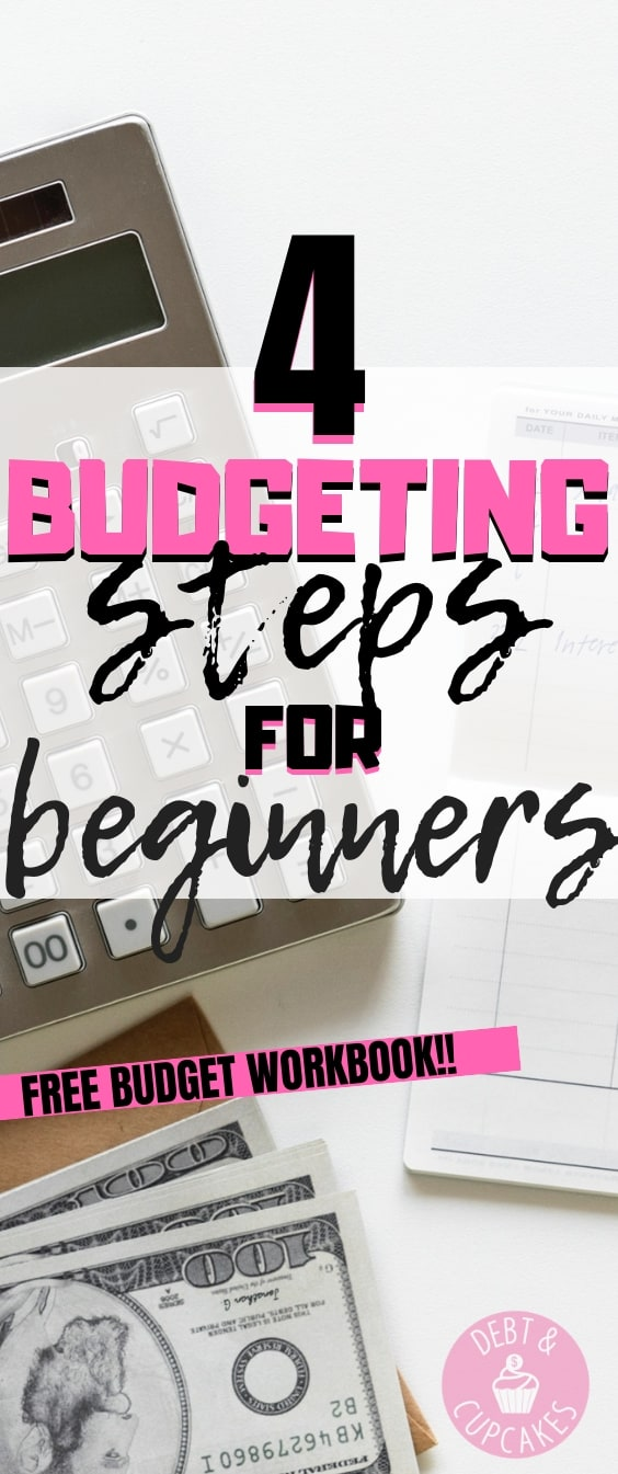 4 Budgeting steps for beginners