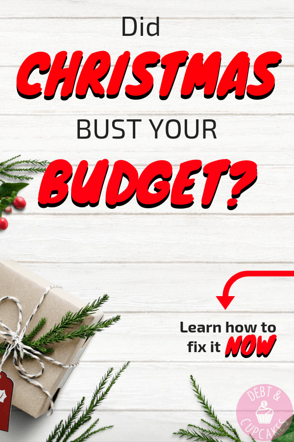 Did Christmas bust your budget