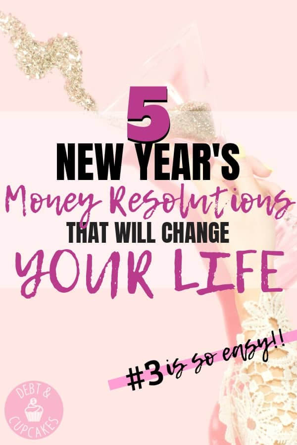 5 new years money resolutions that will change your life