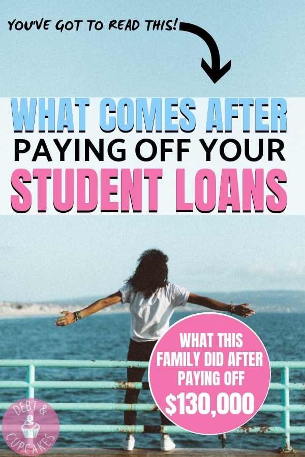 what comes after paying off your student loans