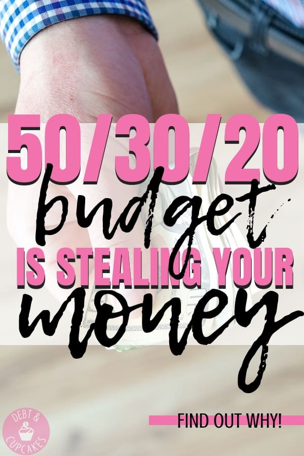 50/30/20 budget plan is stealing your money