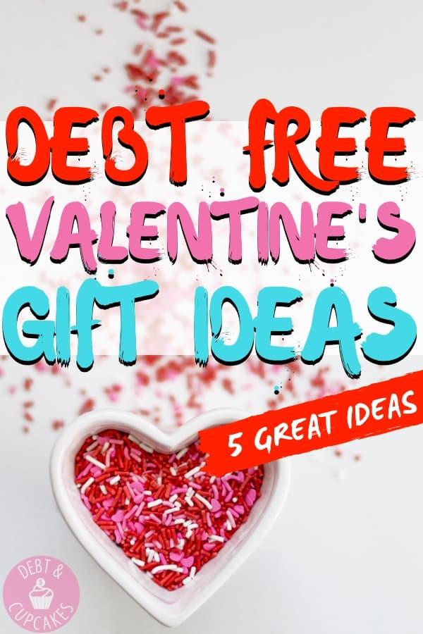 Debt free valentine's day gift ideas