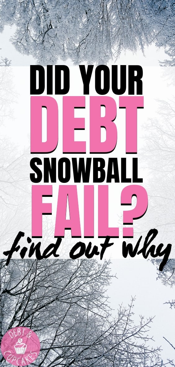 did your debt snowball fail