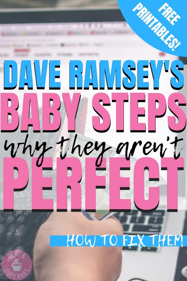Dave Ramsey's Baby Steps why they aren't perfect