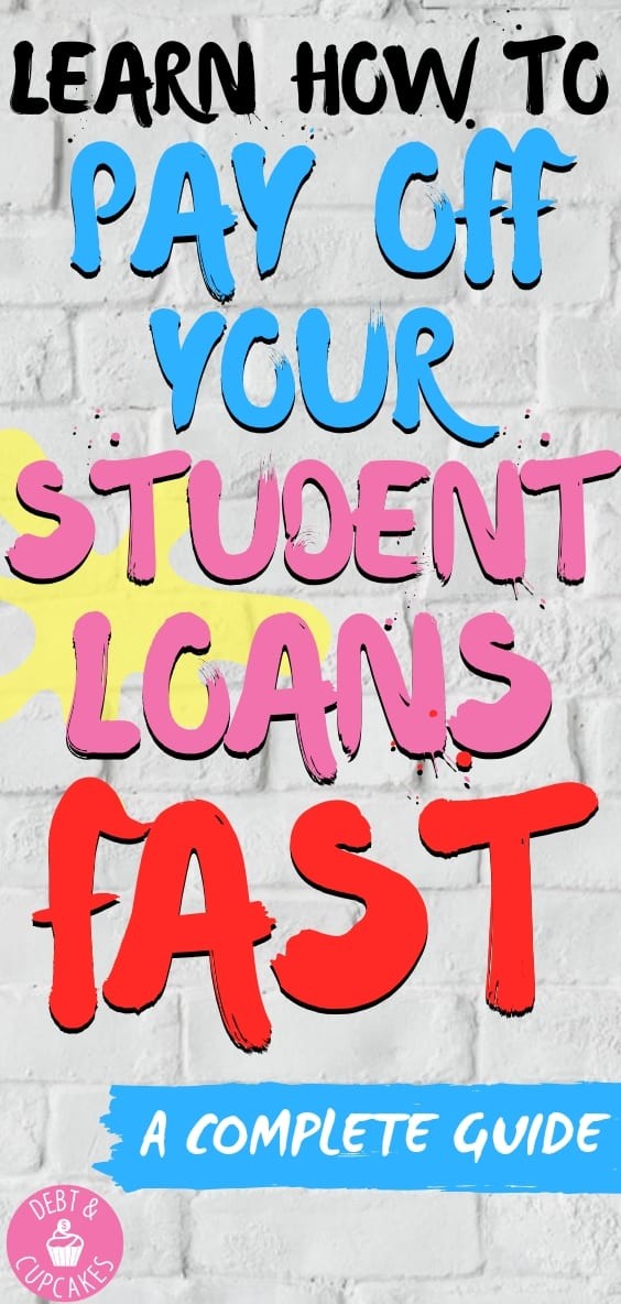 pay off your student loans fast
