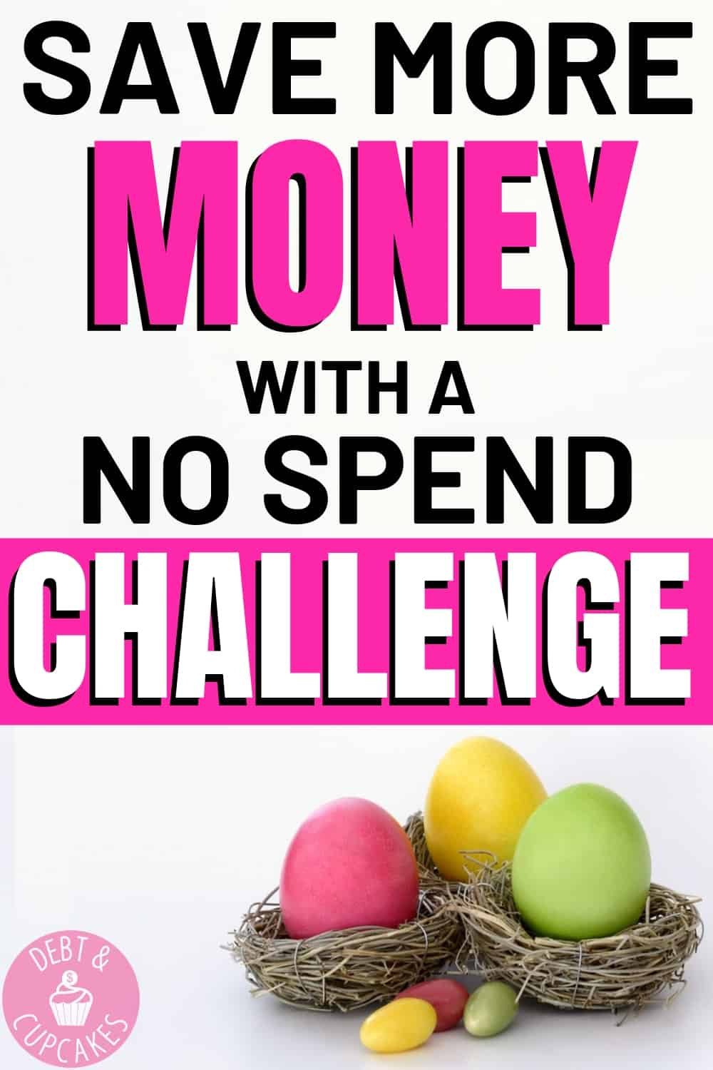 Save Money With a No Spend Challenge