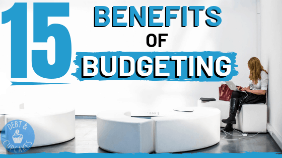 15 benefits of budgeting
