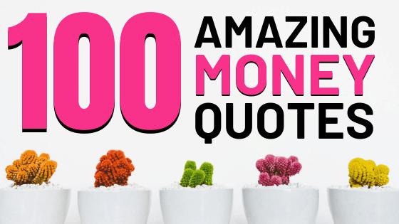100 money quotes